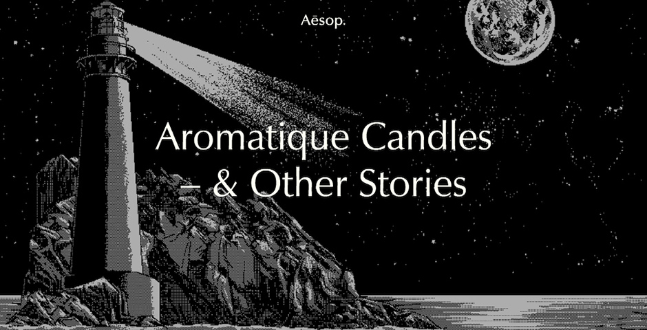 Aesop presents: Three Aromatique Candles & Other Stories
