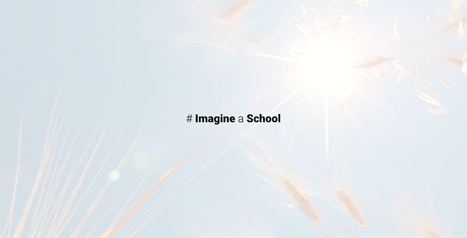 #ImagineaSchool