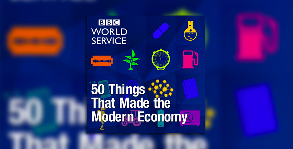 Webby Award Nominee - 50 Things That Made the Modern Economy