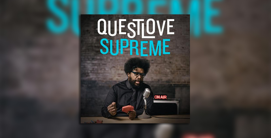 Nominee - Questlove Supreme