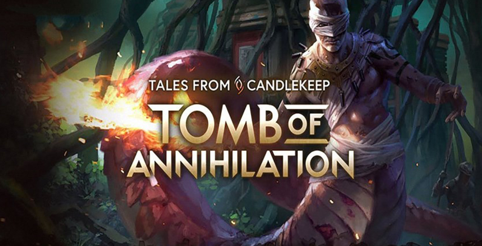 Nominee - Tales from Candlekeep: Tomb of Annihilation