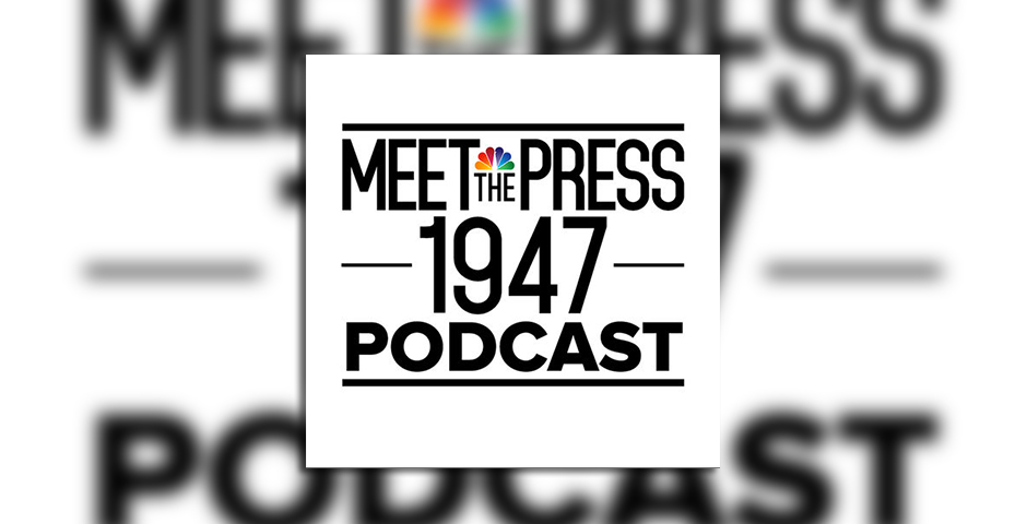 Nominee - 1947: The Meet the Press Podcast