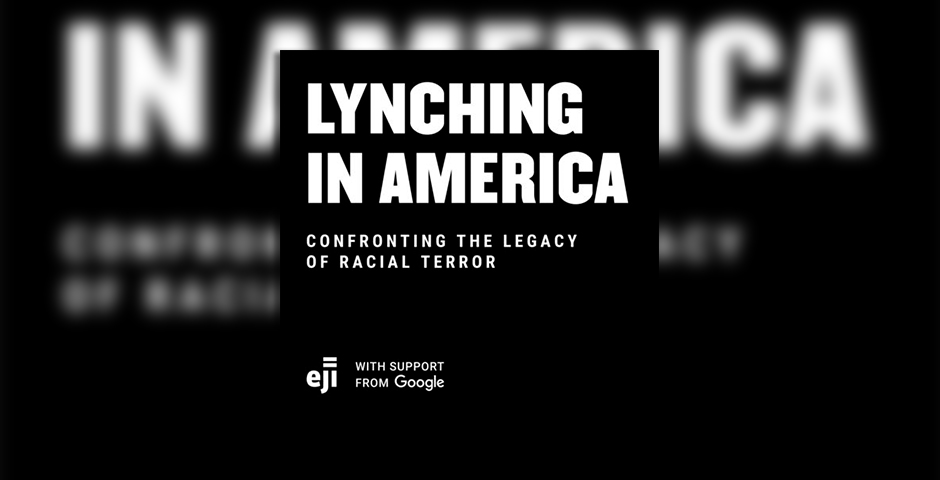 Webby Award Nominee - Lynching in America: Confronting the Legacy of Racial Terror