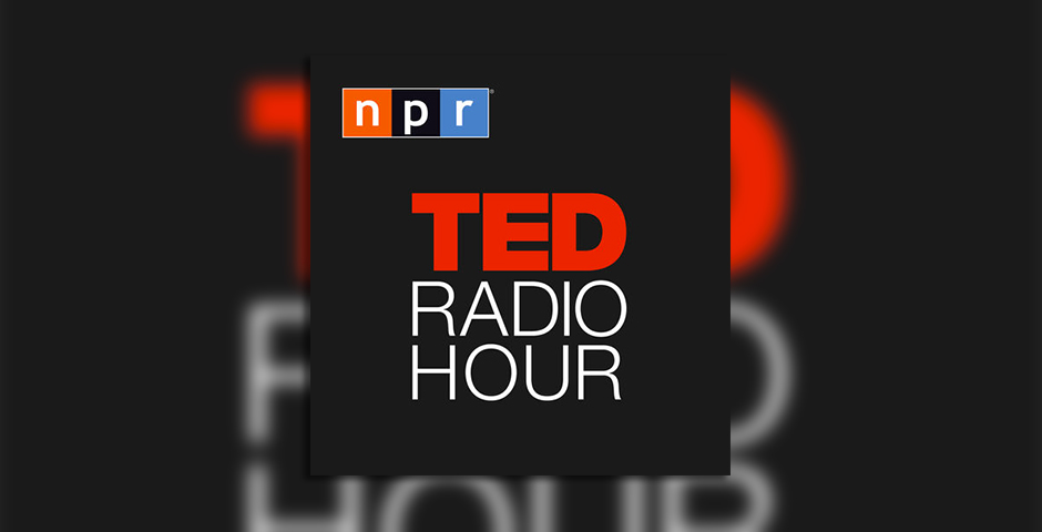 People's Voice / Webby Award Winner - TED Radio Hour: Manipulation