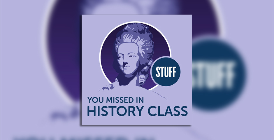Nominee - Stuff You Missed in History Class