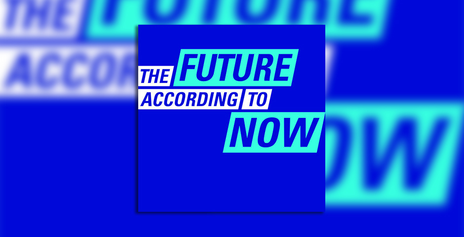 Nominee - The Future According to Now