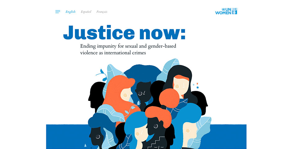 2018 Webby Winner - Justice Now: Ending Impunity for Sexual and Gender-based Violence as International Crimes