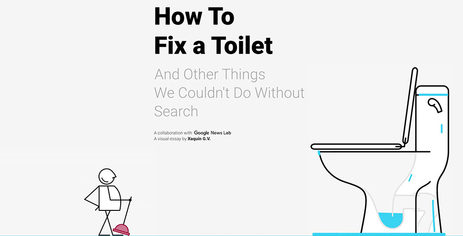 Nominee - How To Fix a Toilet (And Other Things We Couldn't Do Without Search)