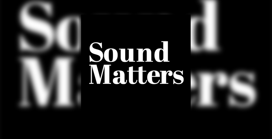 Nominee - Sound Matters