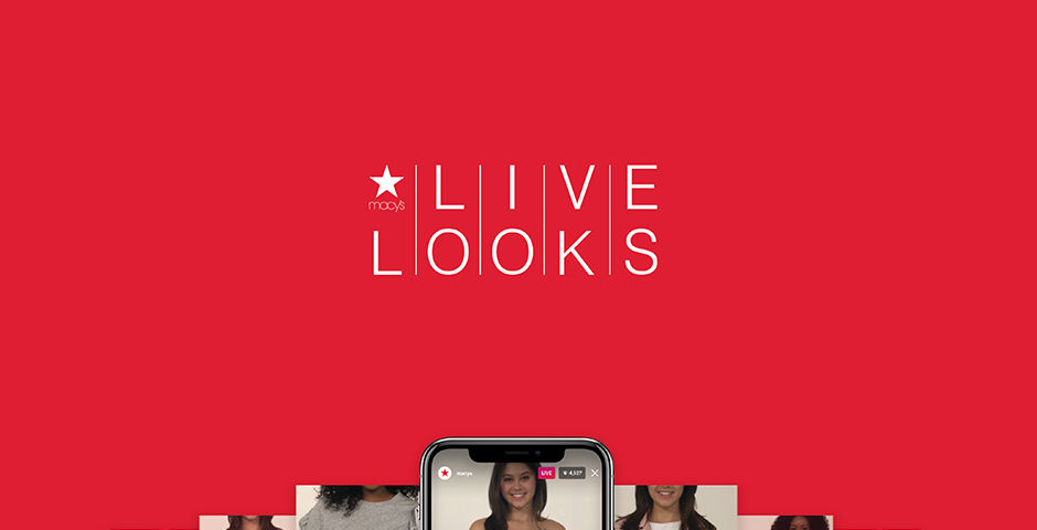 Nominee - Macy's – Live Looks