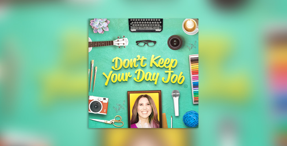 Nominee - Don't Keep Your Day Job