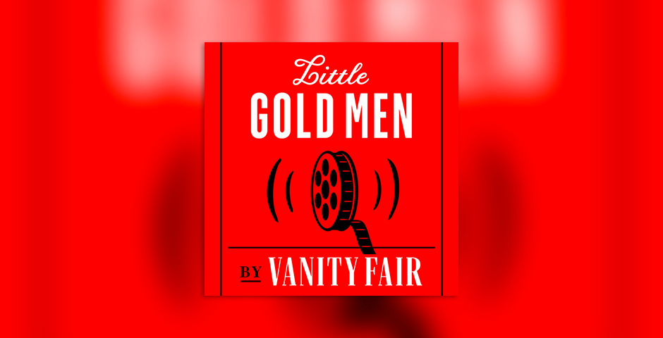 Nominee - Vanity Fair's Little Gold Men