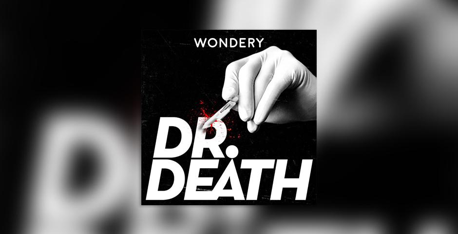 Webby Award Winner - Dr. Death