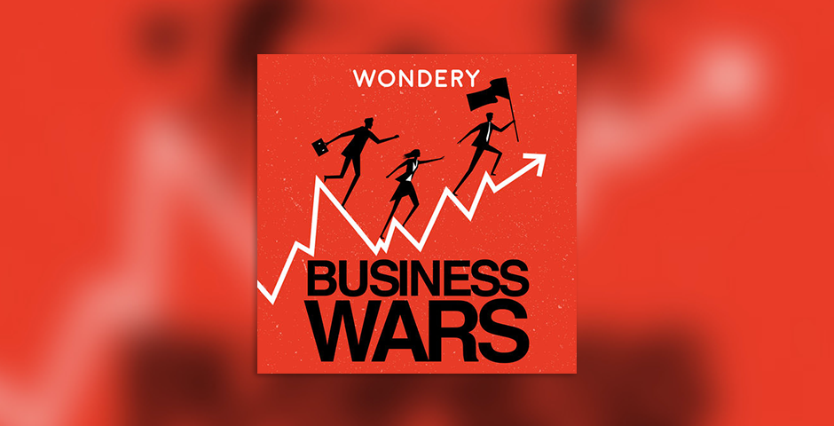 Webby Award Winner - Business Wars