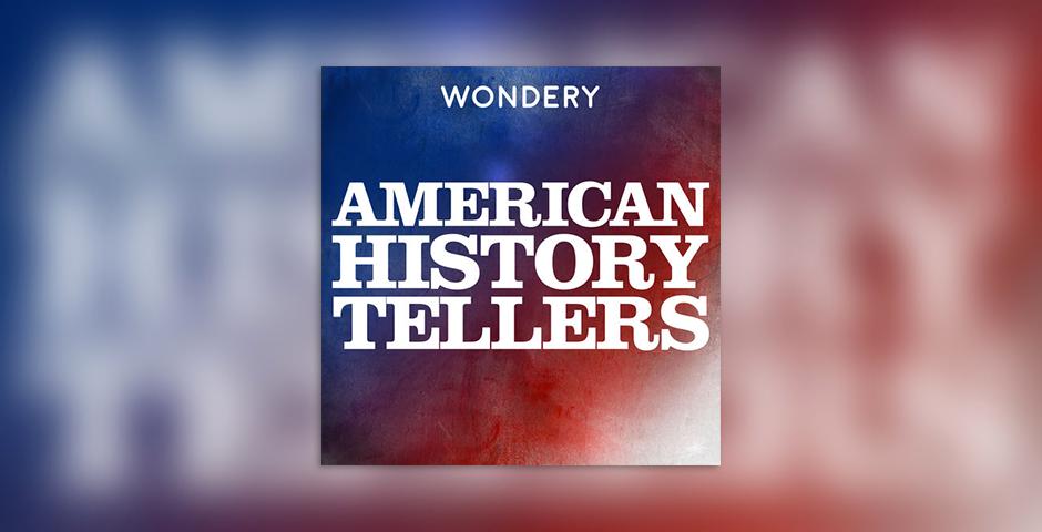 Webby Award Winner - American History Tellers