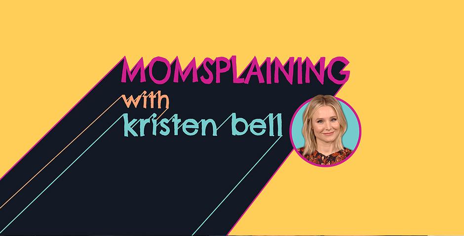 People's Voice - Momsplaining with Kristen Bell