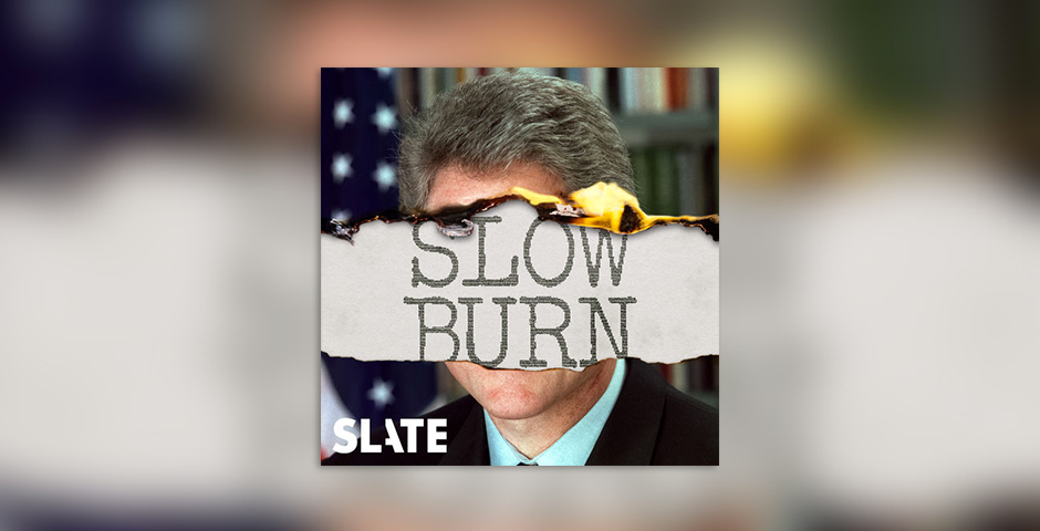Webby Award Winner - Slow Burn Season 2