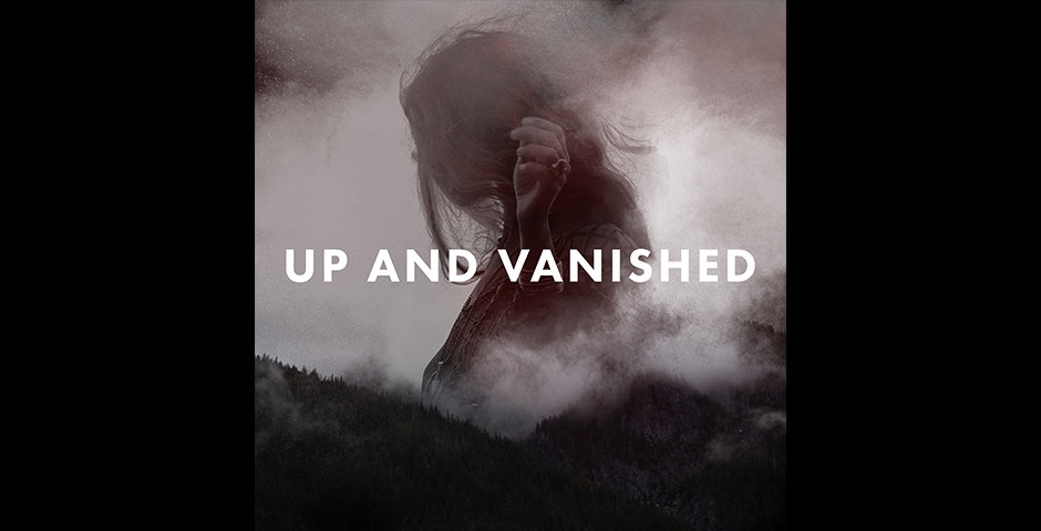 Honoree - Up and Vanished