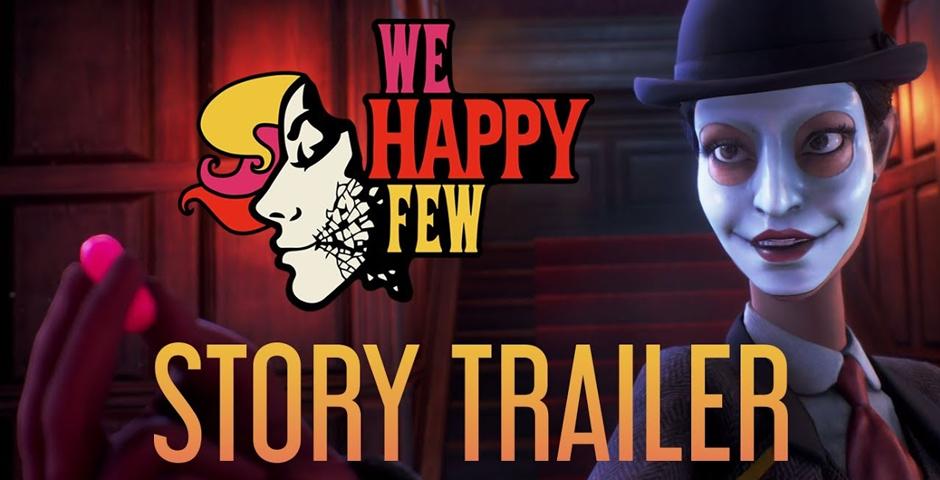 Nominee - We Happy Few Story Trailer