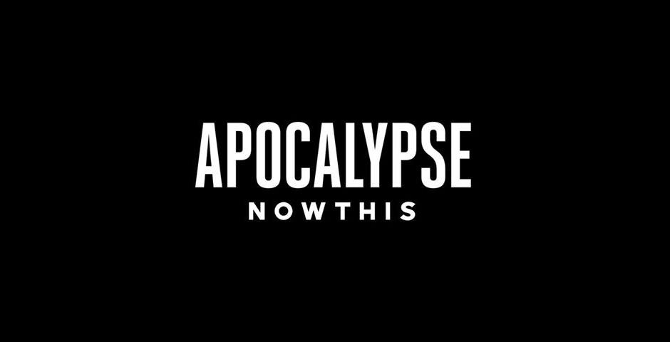 Webby Award Nominee - Apocalypse NowThis