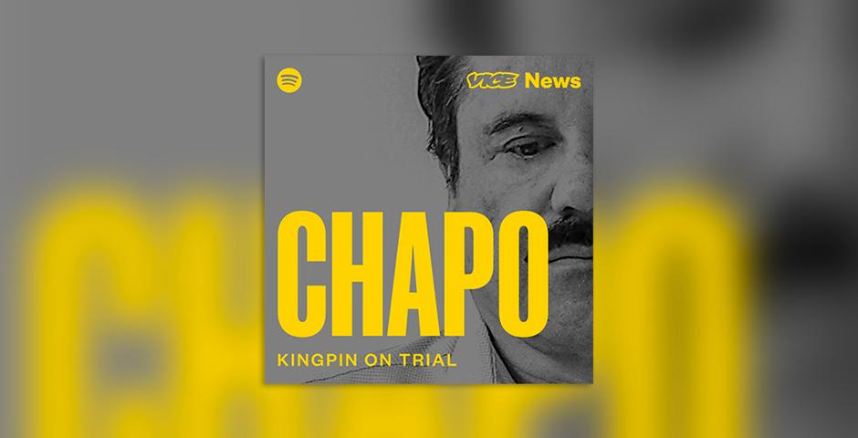Nominee - Chapo: Kingpin on Trial