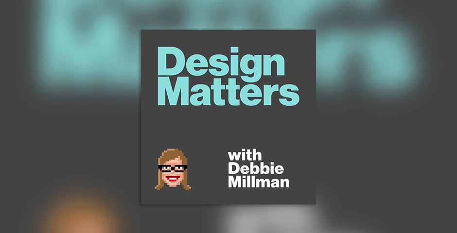 Nominee - Design Matters with Debbie Millman