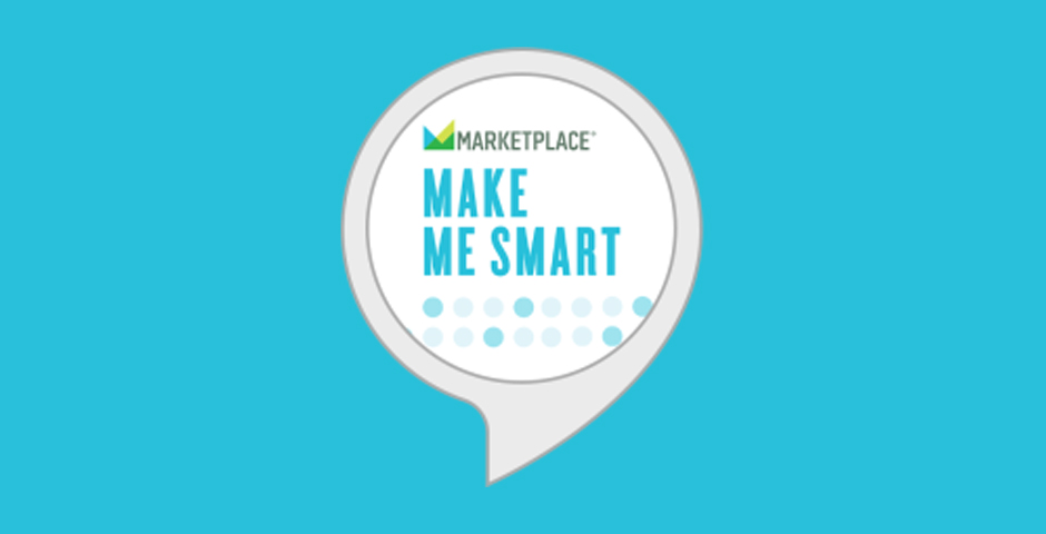 Webby Award Nominee - Make Me Smart, by Marketplace