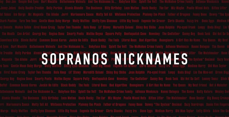 Nominee - Sopranos Nicknames