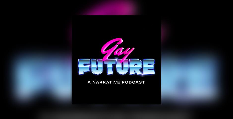 Nominee - Gay Future