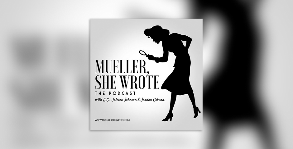 People's Voice - Mueller, She Wrote