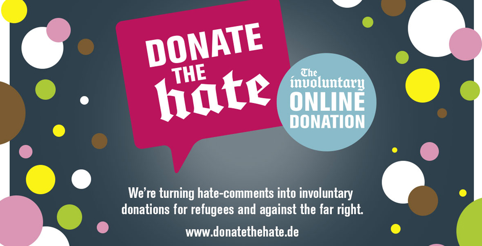Nominee - Donate The Hate – The Involuntary Online Donation