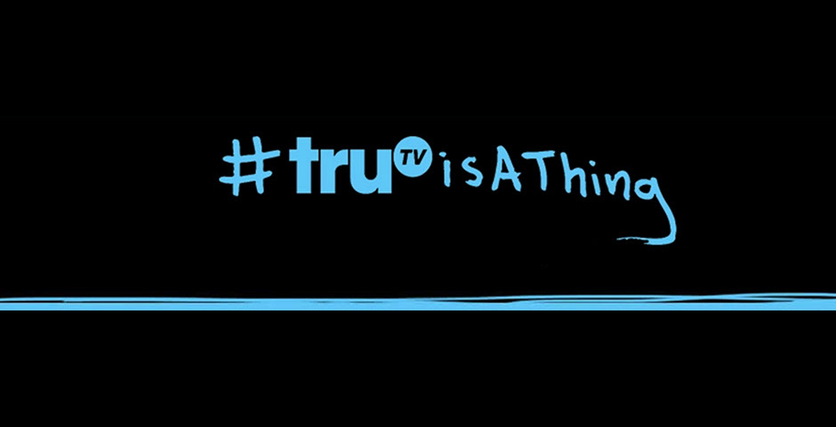Nominee - #truTVisAThing brand awareness campaign