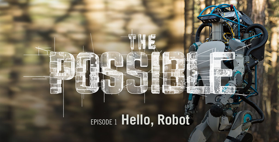 Webby Award Winner - The Possible: Hello, Robot