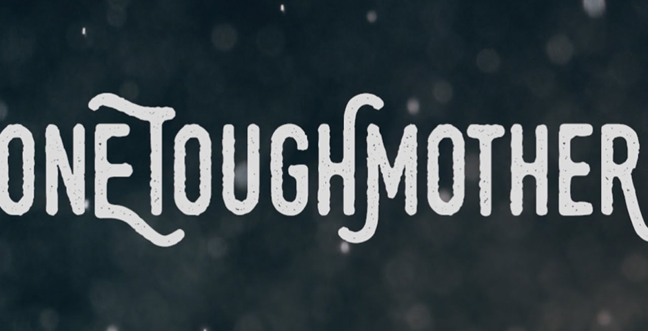Honoree - One Tough Mother