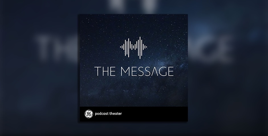 Nominee - GE Podcast Theatre presents The Message