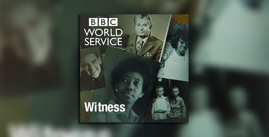 Nominee - Witness – BBC World Service