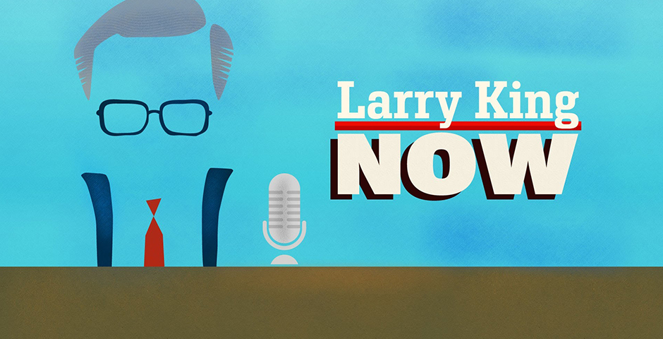 Webby Award Winner - Larry King Now